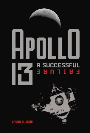 Apollo 13: A Successful Failure