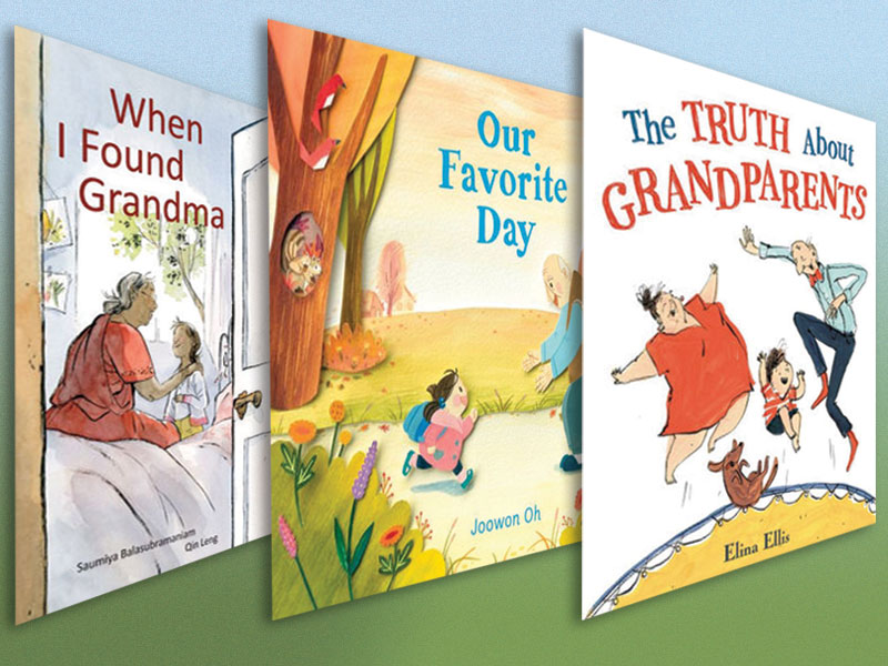 Celebrating Grandparents | New Picture Books for Young Readers & Listeners