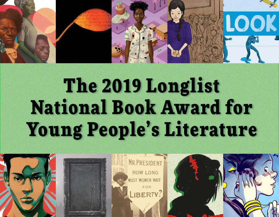 Longlist Announced: 2019 National Book Award for Young People's Literature