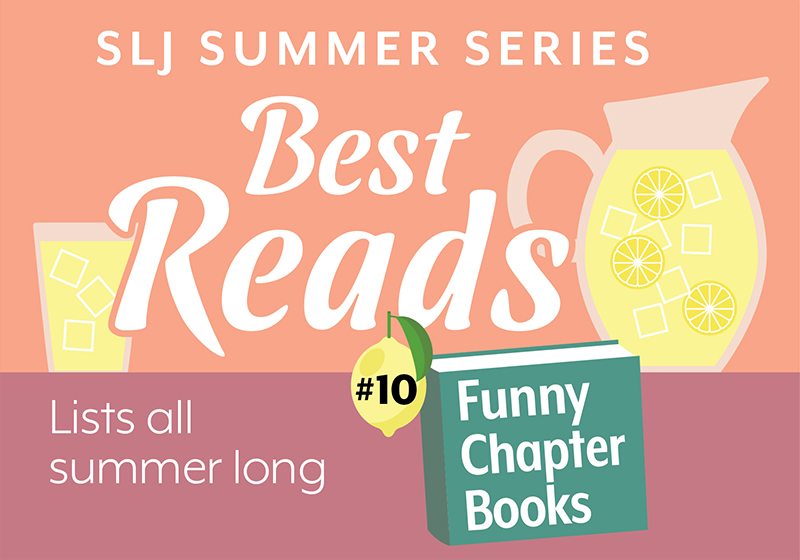 13 Chapter Books To Tickle Funny Bones | Summer Reading 2020