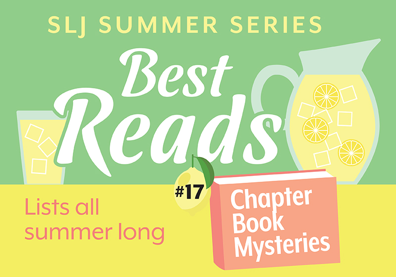 10 Chapter Book Mysteries for Young Super Sleuths | Summer Reading 2020