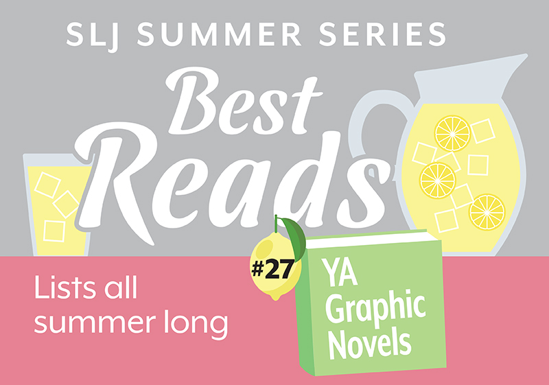 7 Graphic Novels That Offer Powerful Mirrors & Windows for Teens | Summer Reading 2020