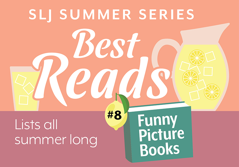 8 Funny Picture Books To Read Together | Summer Reading 2020