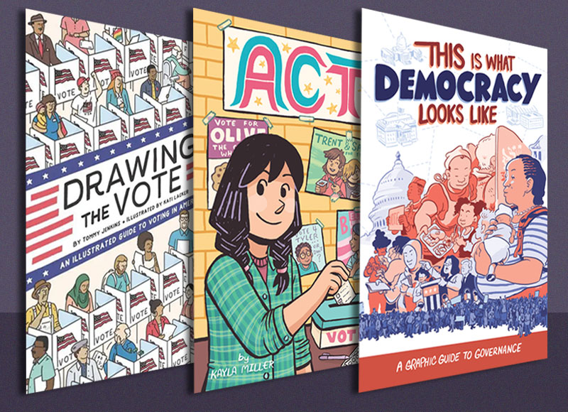 We the People: Graphic Novels That Center Democracy, Voting Rights, and Political Activism