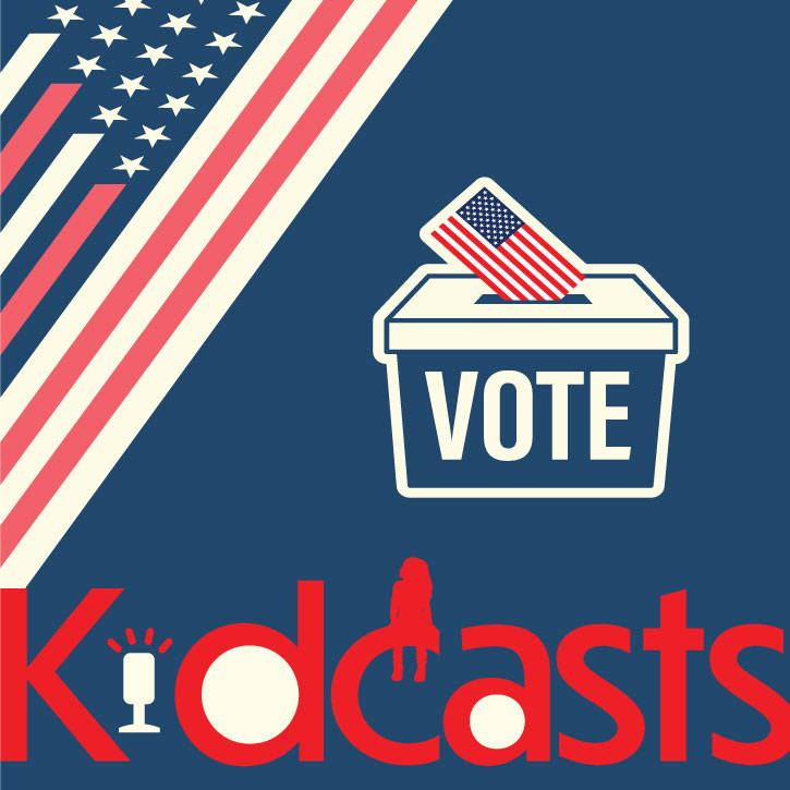 11 Podcasts on Elections, Voting, and Civic Leadership | Kidcasts