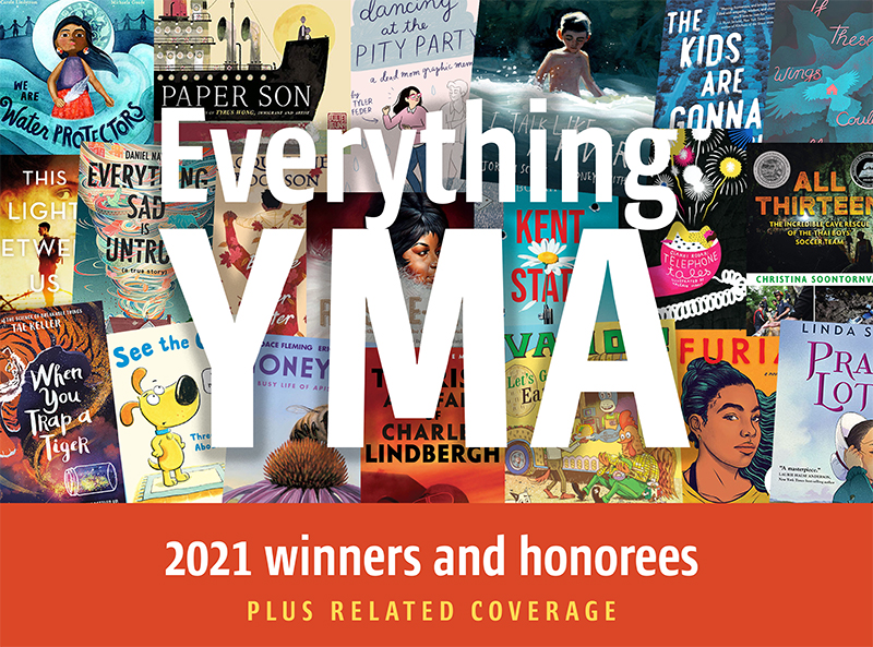 Everything YMA: SLJ's Coverage, Reviews of 2021 Youth Media Award Winners, Honorees