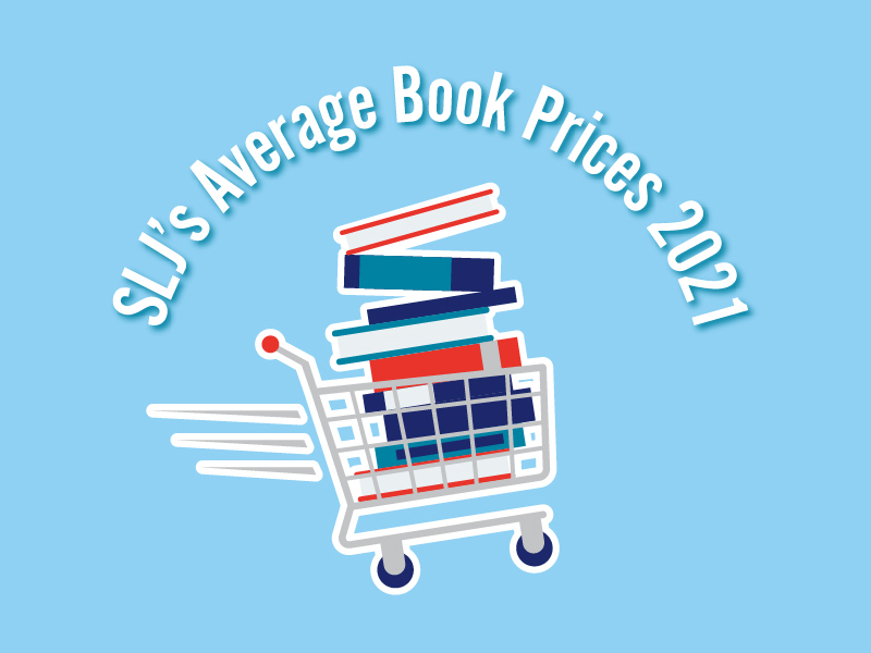 SLJ Average Book Prices 2021