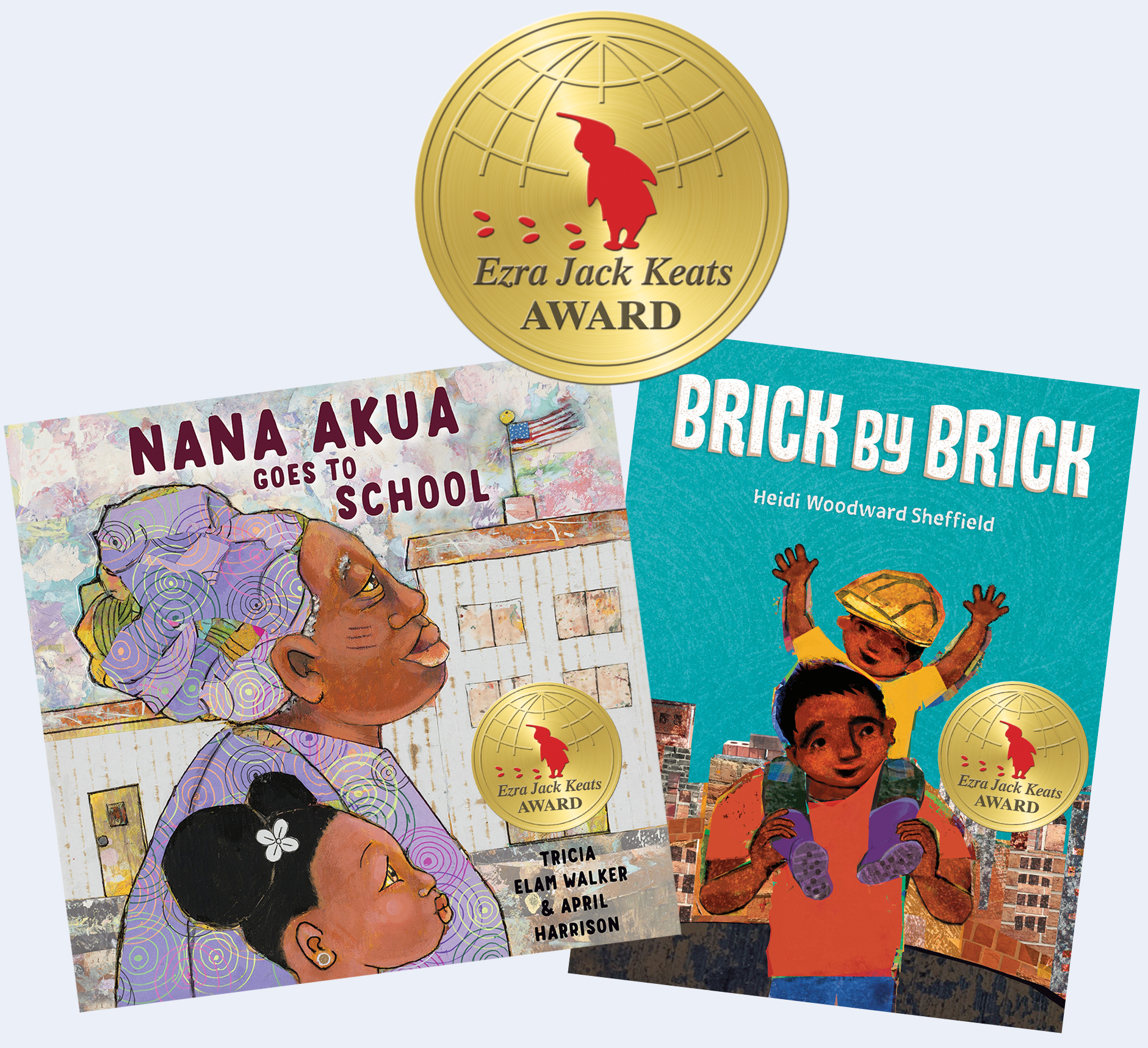Tricia Elam Walker and Heidi Woodward Sheffield Win Ezra Jack Keats Awards