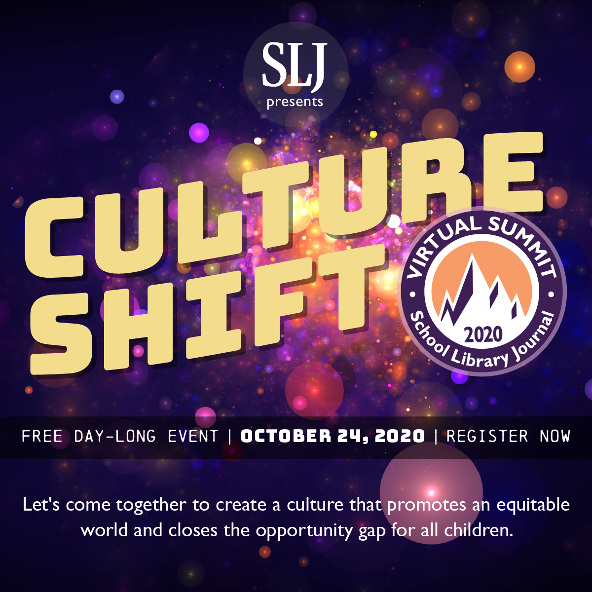 Addressing a Needed Element in Events, SLJ Summit 2020 Will Enable Attendees To Gather and Advance Ideas in Guided Conversations